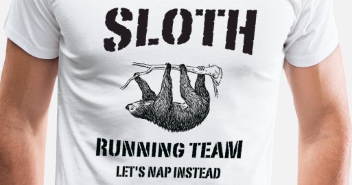 db37b4674 Sloth Running Team. Let's Nap Instead Men's Premium T-Shirt ...
