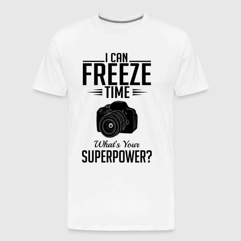photography: can freeze time whats your superpower - Men's Premium T-Shirt