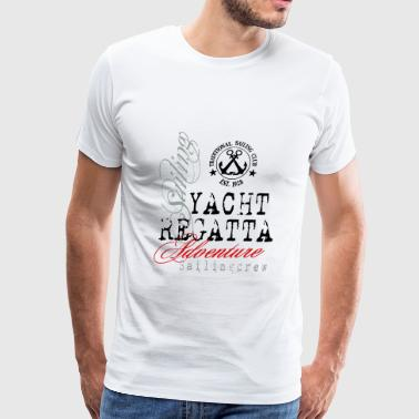 Sailing - Yacht Regatta - Men's Premium T-Shirt