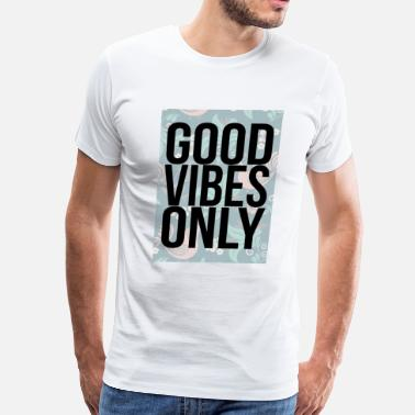 good vibes only birds - Men's Premium T-Shirt