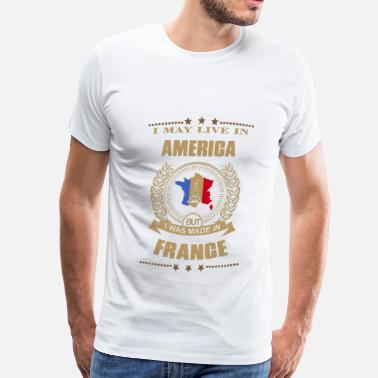 Victoria Frances Made in France  – Live in American - Men's Premium T-Shirt