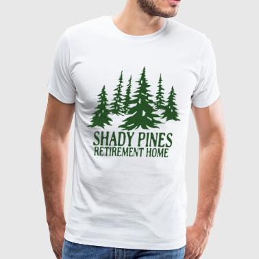 Shady Pines Shady pines retirement home - Men's Premium T-Shirt
