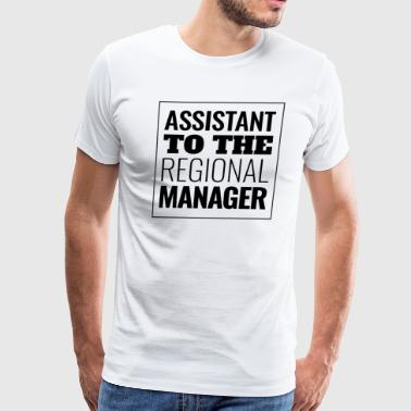 Assistant To The Regional Manager Fun - Men's Premium T-Shirt