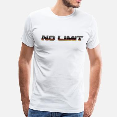 No Limits No Limit - Men's Premium T-Shirt