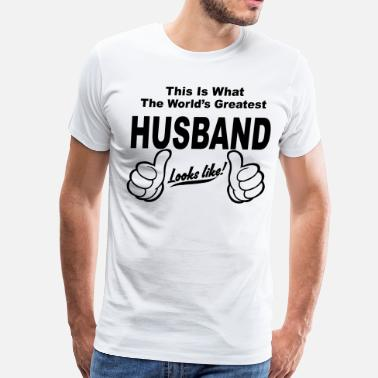 Worlds Best Husband Worlds Greatest Husband Looks Like  - Men's Premium T-Shirt