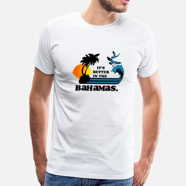 Fucking Safari  It's Better in the Bahamas  - Men's Premium T-Shirt