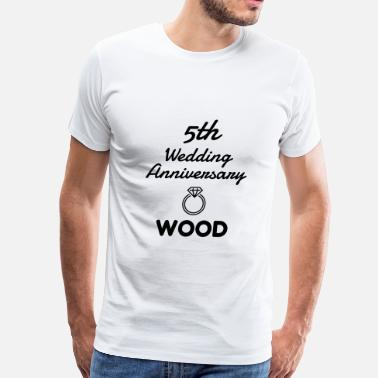 5th Anniversary Couple Marriage Mariage Wedding Anniversary 5 5th Wood - Men's Premium T-Shirt