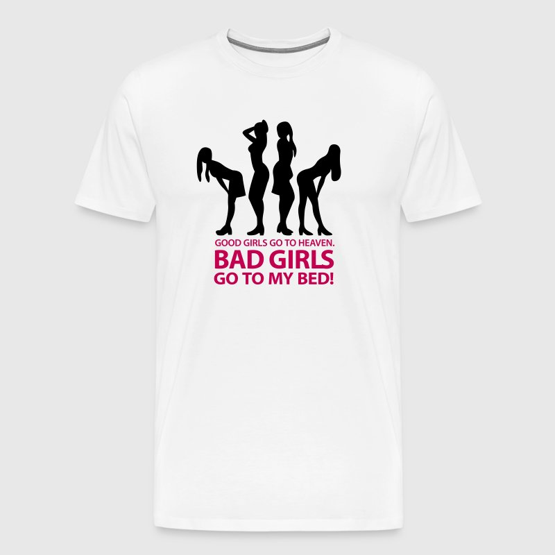 Bad Girls 2 My Bed 1 (2c)++ - Men's Premium T-Shirt