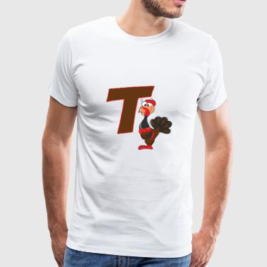 T Is For Turkey - Men's Premium T-Shirt