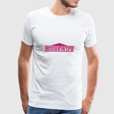 housewife - Men's Premium T-Shirt