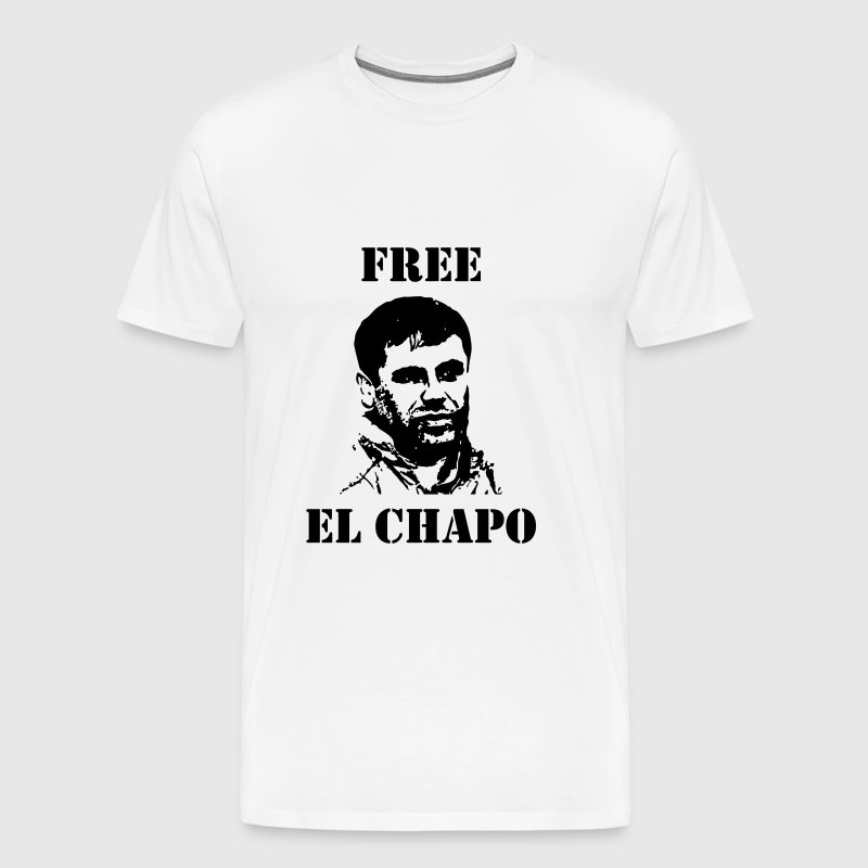 El Chapo / Humor / Drug / Drogue / Cannabis / Cool - Men's Premium T-Shirt