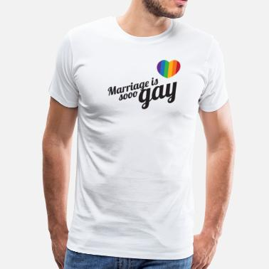 Love Wins Gay Marriage Marriage is so gay-Black - Men's Premium T-Shirt