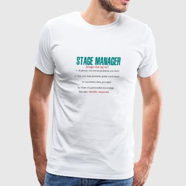 Stage Manager Definition - Men's Premium T-Shirt