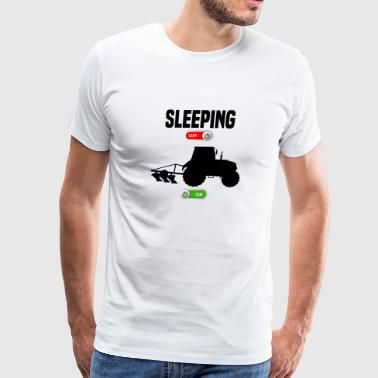 Sleeping OFF Farmer tractor plow ON gift - Men's Premium T-Shirt