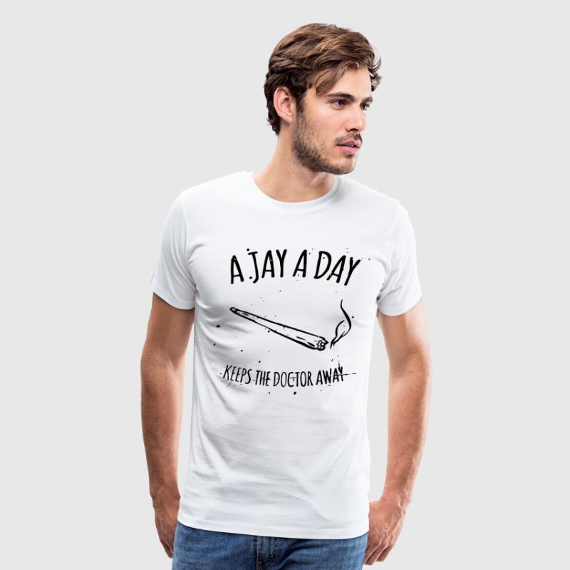 A JAY A DAY KEEPS DOCTOR AWAY WEED HYPE - Men's Premium T-Shirt