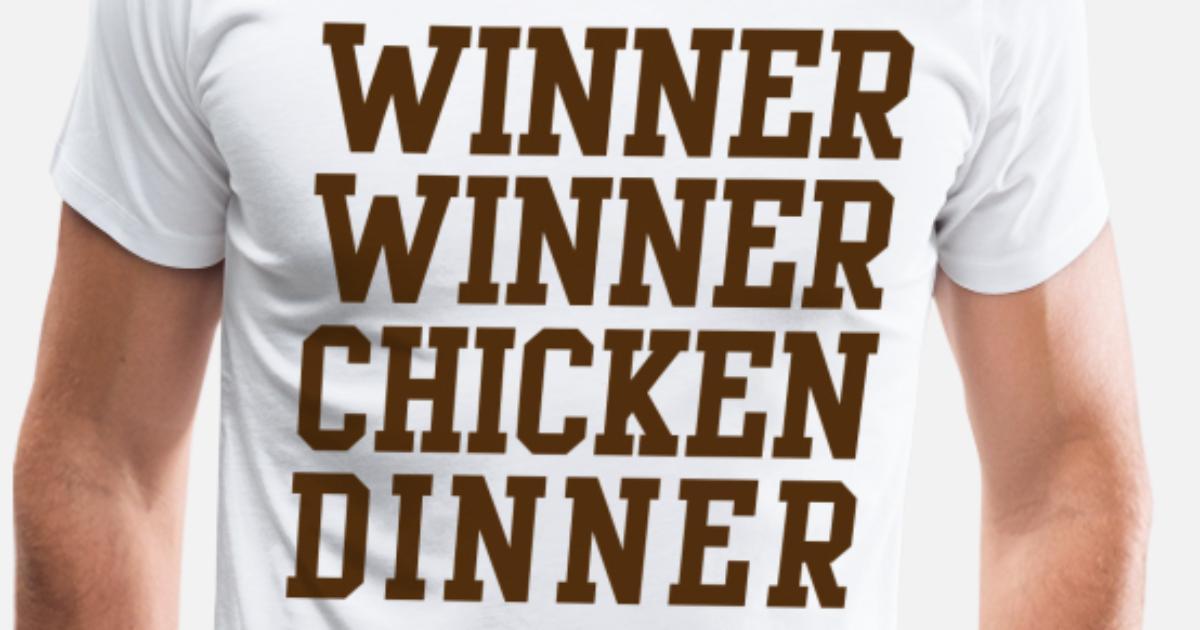 Winner Winner Chicken Dinner Wallpapers: Winner Winner Chicken Dinner Men's Premium T-Shirt