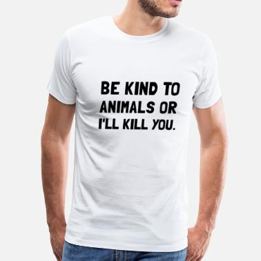 Kinds Kind To Animals - Men's Premium T-Shirt
