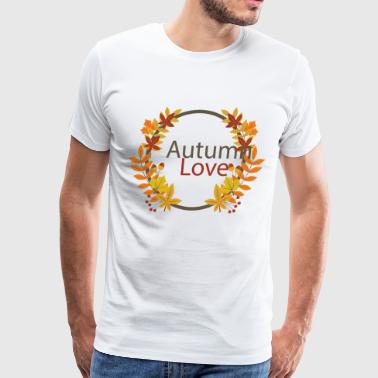 Autumn Love - Men's Premium T-Shirt