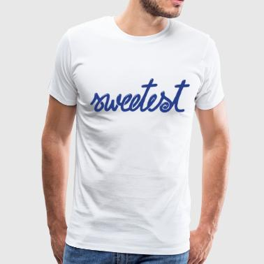 sweetest - Men's Premium T-Shirt