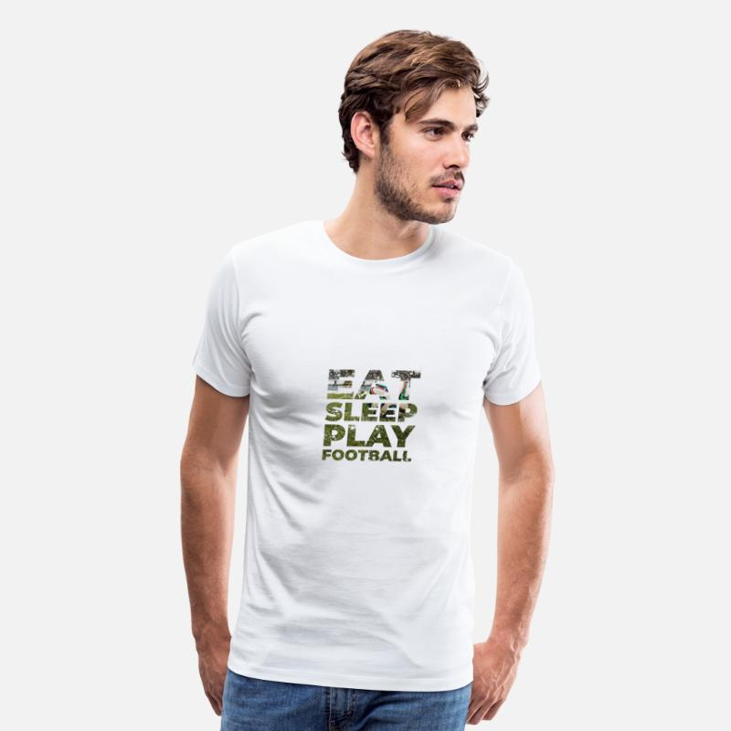 EAT SLEEP FOOTBALL MEN/'S FUNNY T-SHIRT Small to 5XL