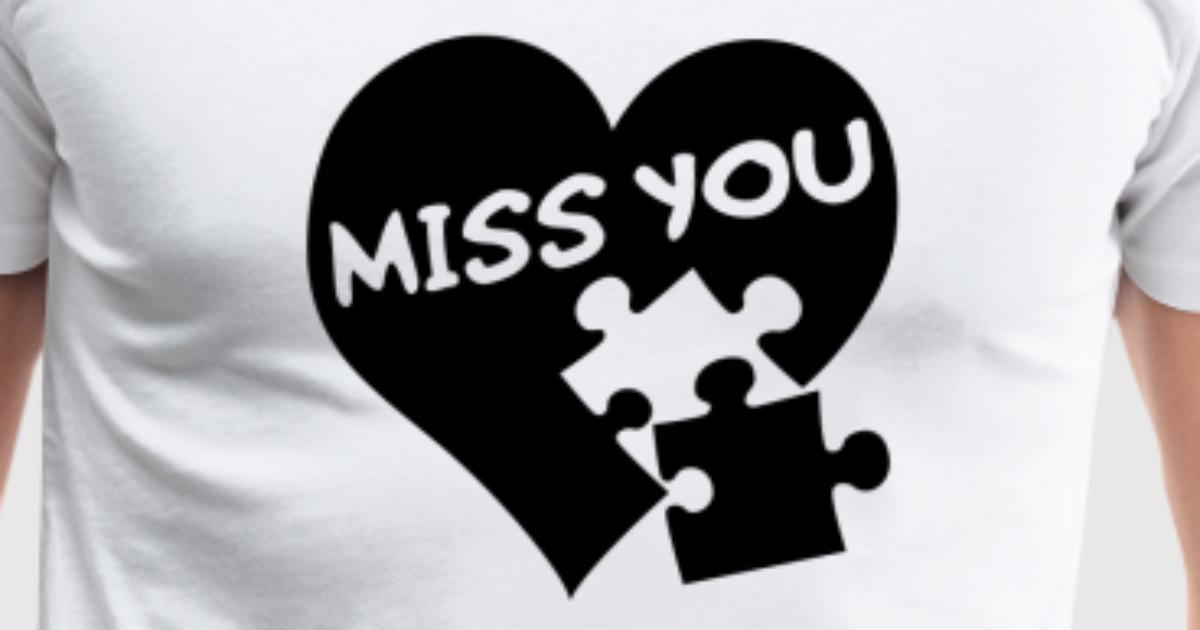 Miss You Love Puzzle By Peterfotografik Spreadshirt