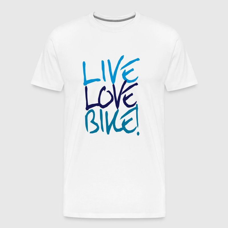 Live Love Bike!  - Men's Premium T-Shirt