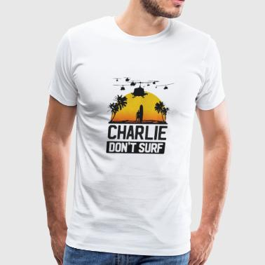 Charlie Don t Surf - Men's Premium T-Shirt