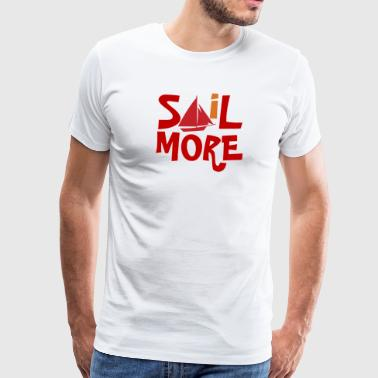 Dinghy Quotes Sail More - Men's Premium T-Shirt