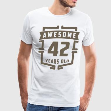 Awesome 42 Years Old - Men's Premium T-Shirt