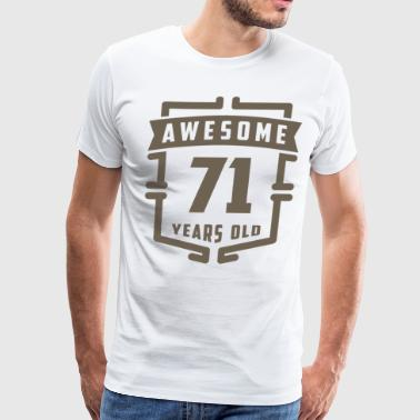 Awesome 71 Years Old - Men's Premium T-Shirt
