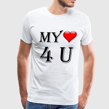 My Heart For You - Gift T-Shirt - Men's Premium T-Shirt