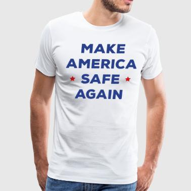 Make America Safe Again - Men's Premium T-Shirt