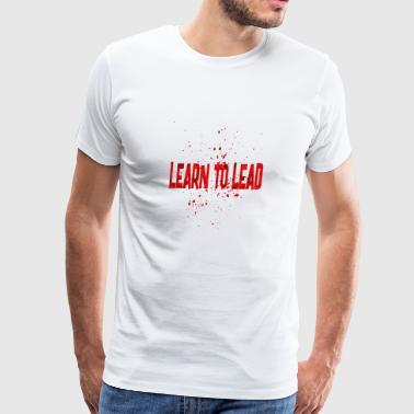 learn to lead - Men's Premium T-Shirt