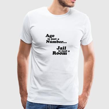 Age Number Age is just a number... - Men's Premium T-Shirt