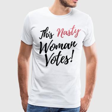 this nasty woman votes black text pink glitter - Men's Premium T-Shirt