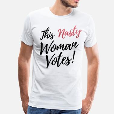 Glitter Text this nasty woman votes black text pink glitter - Men's Premium T-Shirt