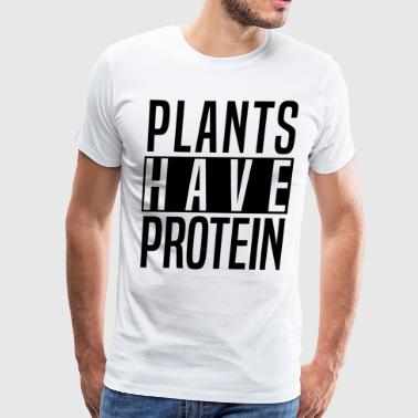 plants have protein - Men's Premium T-Shirt
