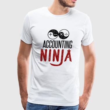 Finance Officer Funny Accounting Ninja Accountant Finance Work Office - Men's Premium T-Shirt