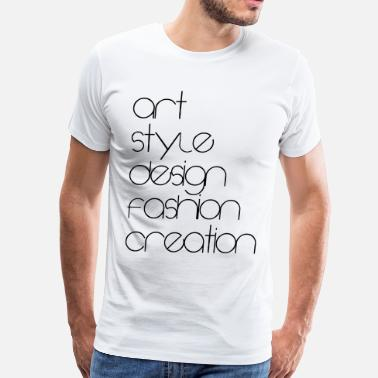 Beautiful Creation art - style - design - fashing -creation - Men's Premium T-Shirt