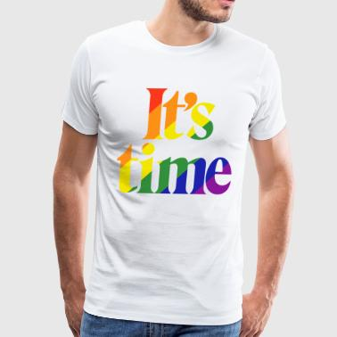 It's Time - For Same Sex Marriage - Men's Premium T-Shirt