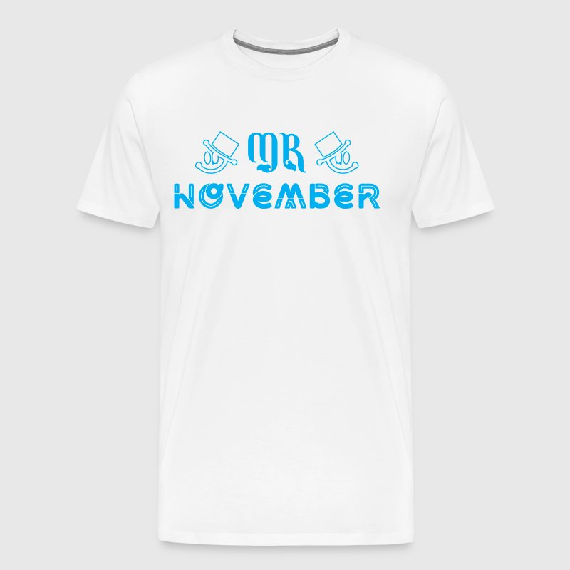 Mr November - Men's Premium T-Shirt