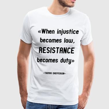 Anti Conservative Anti-Trump Resistance Tee - Men's Premium T-Shirt