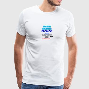 Marine Engineer - Men's Premium T-Shirt
