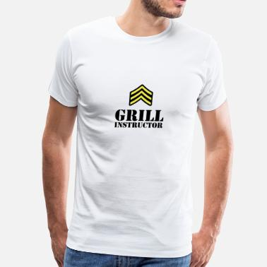 Grill Instructor Grill Instructor - Men's Premium T-Shirt
