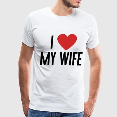 I Heart My Wife - Men's Premium T-Shirt
