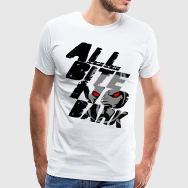 All Bite No Bark see through black - Men's Premium T-Shirt