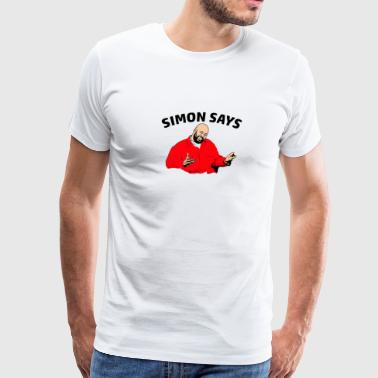 SIMON SAYS - Men's Premium T-Shirt