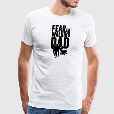 fear the walking dad, the walking dad - Men's Premium T-Shirt
