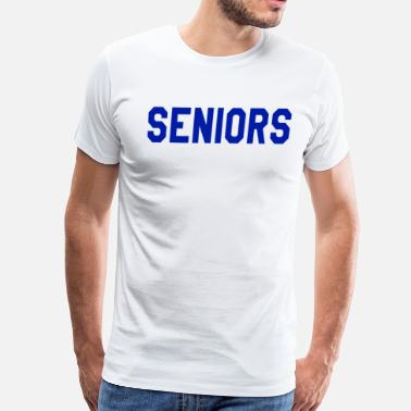 Seniors Seniors - Men's Premium T-Shirt