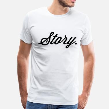 Stories Story - Men's Premium T-Shirt